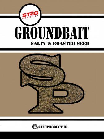 STÉG PRODUCT - Groundbait Salty & Roasted Seed 1kg (SP260069) - etetőanyag sós pörkölt