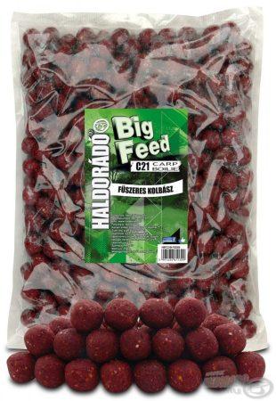 HALDORÁDÓ Big Feed - C21 Boilie - Fűszeres Kolbász 2,5kg - etető pellet